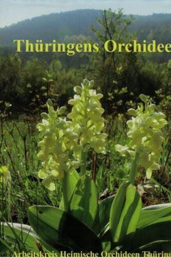 Arbeitskreis Heimische Orchideen Thüringen. 2015. ca. 1000 Farbphotographien. 116 Diagramme. 39 Tabellen. 72 Verbreitungskarten. 864 S. 4to. Hardcover.