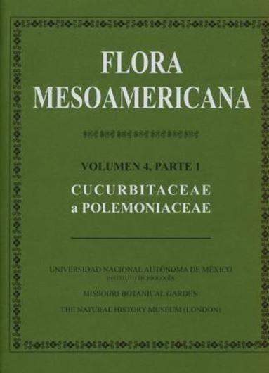 Volume 04:1: Cucurbitaceae - Polemoniaceae. 2010. XVI, 855 p. 4to. Hardcover.