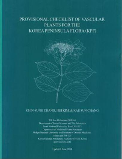 Provisional checklist of vascular plants for the Korea Peninsula flora (KPF). 2014. 660 p. Hardcover.