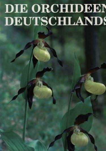 Die Orchideen Deutschlands. 2005. Viele Farbphotographien. Verbreitungskarten. 799 S. 4to. Leinen.