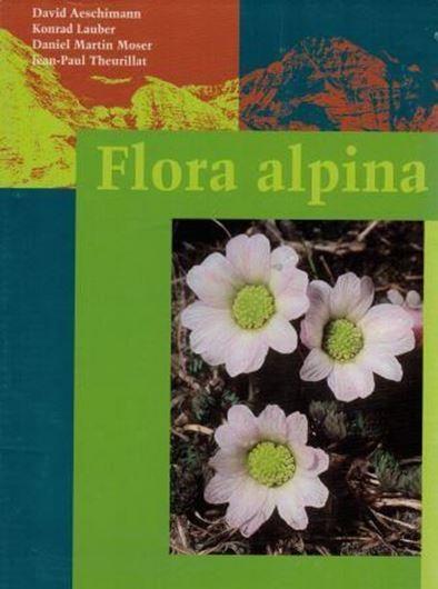 Flora Alpina. Ein Atlas sämtlicher 4500 Gefäßpflanzen der Alpen. 3 Bde. 2004. 5000 Farbphotographien. Verbreitungskarten. 2671 S. Hardcover.