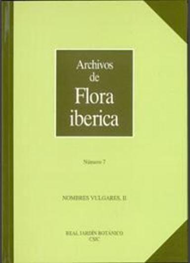 Volume 07: Morales, Ramon, Manuel Juan Macia, a.oth.: Nombres Vulgares II. 1996. 325 p. gr8vo. Paper bd.