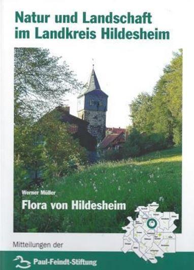 Flora von Hildesheim. 2001. (Natur und Landschaft im Landkreis Hildesheim, 3). 48 Farbabbildungen. Viele Verbreitungskarten. 366 S. Hardcover.