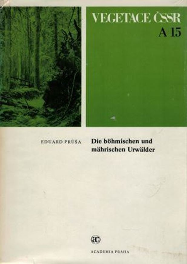 Die böhmischen und mährischen Urwälder.Ihre Struktur und Ökologie.1985.(Vegetace CSSR,A 15) 112 Fig.578 S.gr8vo.Leinen.