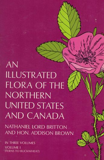 An illustrated flora of the Northern United States and Canada. 3 vols. 1970. 2052 p.