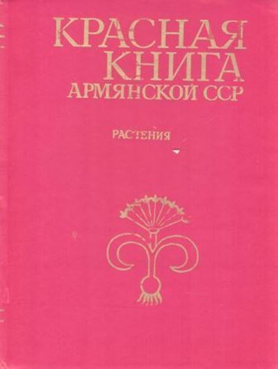 Rare and Endangered Species of Plants. 1988. numerous colour photos. line-drawings. distrib.maps. 284 p. Lex8vo. Hard cover. - In Russian, with Latin nomenclature and species index and introduction in English.