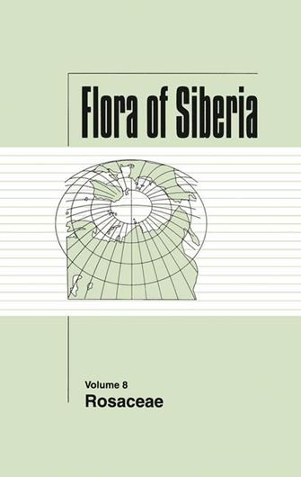 Volume 08: Rosaceae. 2004. (Engl. transl. from Flora Sibiri,Vol. 8, 1988). 144 dot maps. 28 pls. (=line - figs.). 197 p. gr8vo. Hardcover.