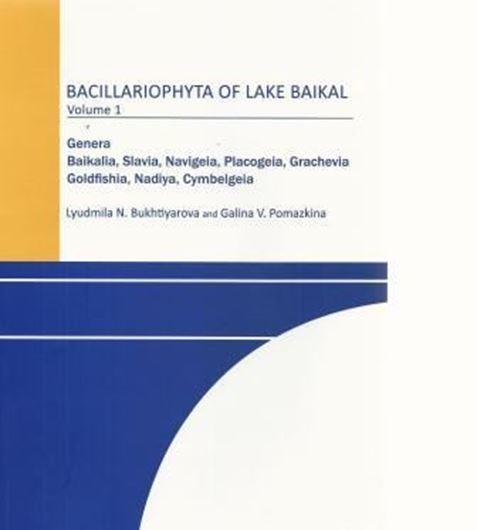 Bacillariophyta of Lake Baikal. Vol. 1: Genera Baikalia, Slavia, Navigeia, Placogeia, Grachevia, Goldfishia, Nadiya, Cymbelgeia. 2013. 110 pls. (SEM-micrographs). 184 p. gr8vo. Paper bd. - In English.