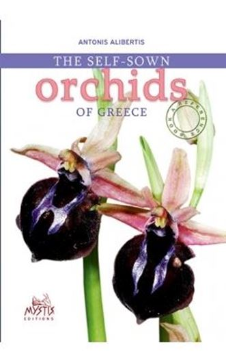 Self - Sown Orchids of Greece. 2015. Approx. 1000 col. photogr. 621 p. gr8vo. Paper bd.