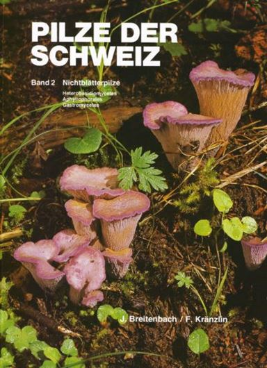 Pilze der Schweiz. Band 2: Heterobasidiomycetes, Aphyllophorales, Gastromycetes. 1986. illus. (col.) 415 S. 4to. Hardcover..