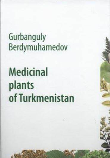 Medicinal Plants of Turkmenistan. 2 vols. 2010. col. illus. 630 p. gr8vo. - In English.