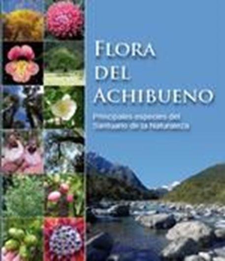 Flora del Achibueno. Principales especies del Santuario de la Naturaleza (Linares). 2016. col. ilus. 332 p. - In Spanish.
